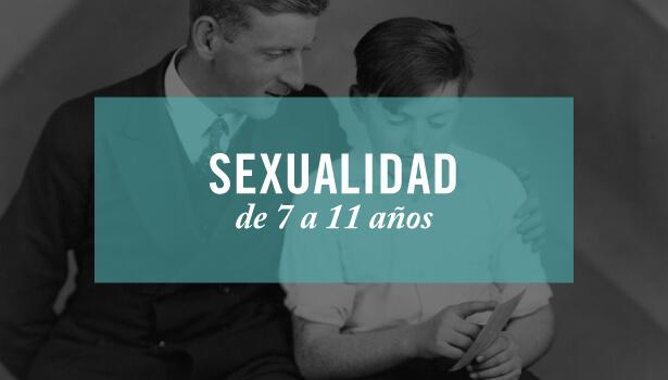 Sexualidad infantil de 7 a 11 años