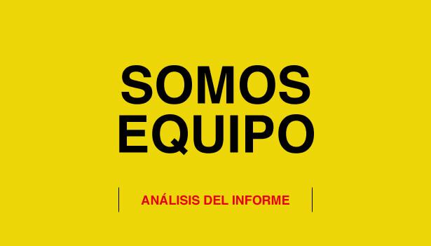 El informe Somos Equipo: el análisis