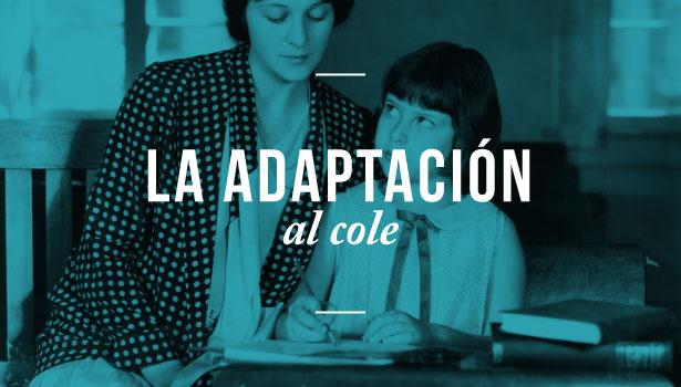 El periodo de adaptación al iniciar el colegio