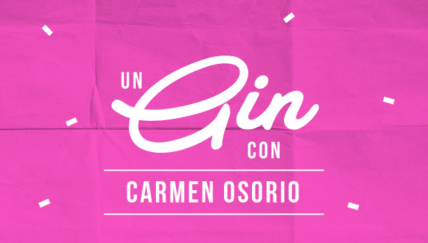 Un gin con Carmen Osorio