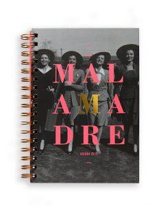 "La Agenda ""Soy Malamadre"" 2019"