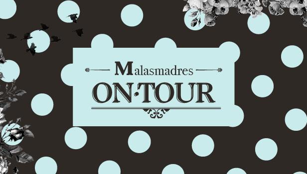 Malasmadres On Tour. Primera parada: Sevilla
