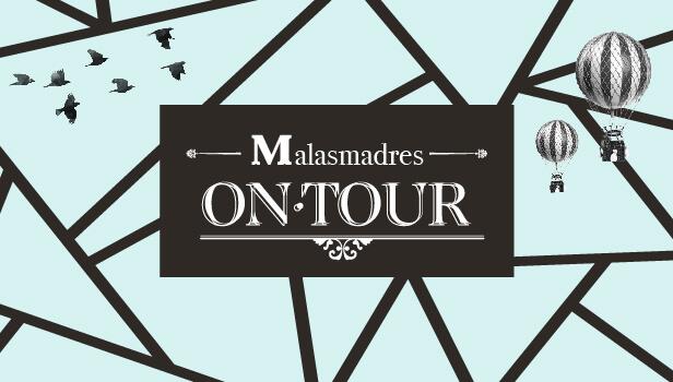 Malasmadres On Tour: ¡Nos vamos a Barcelona! AFORO COMPLETO