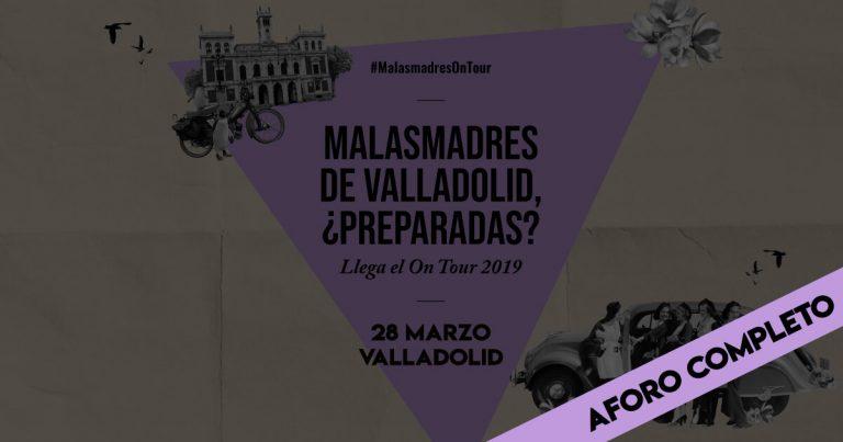 Las Malasmadres nos haremos oír en Valladolid