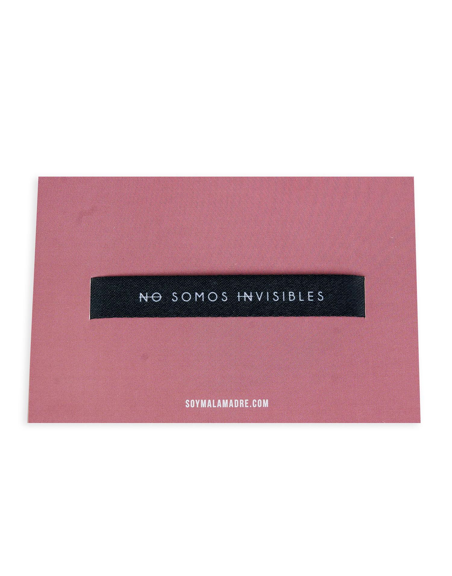 """Pulsera """"No somos invisibles"""""""