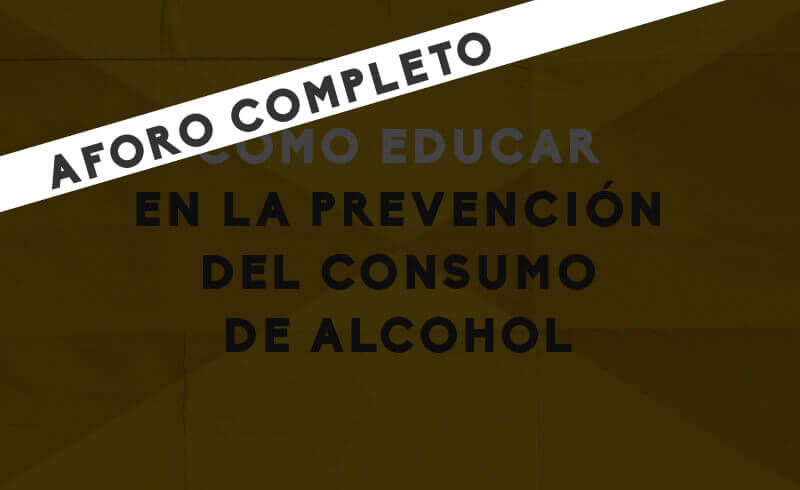 educar-prevencion-consumo-alcohol-completo