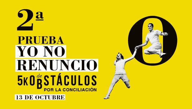 Llega a Málaga, Gijón y Valladolid  la 'Segunda Prueba de Obstáculos Yo No Renuncio'