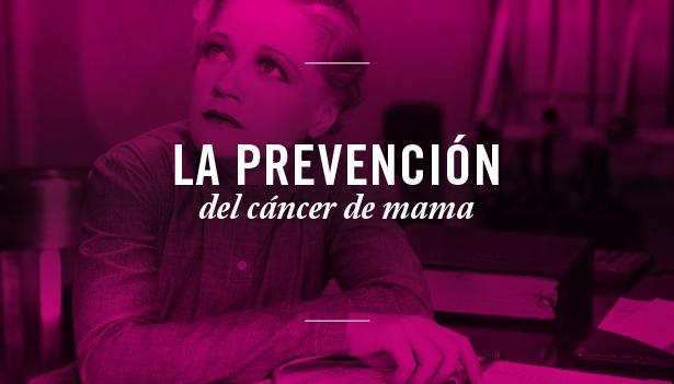 El cáncer de mama, factores de riesgo y prevención