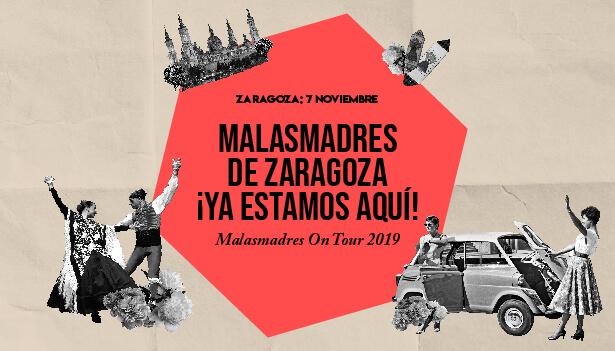 La gira de las Malasmadres llega a Zaragoza