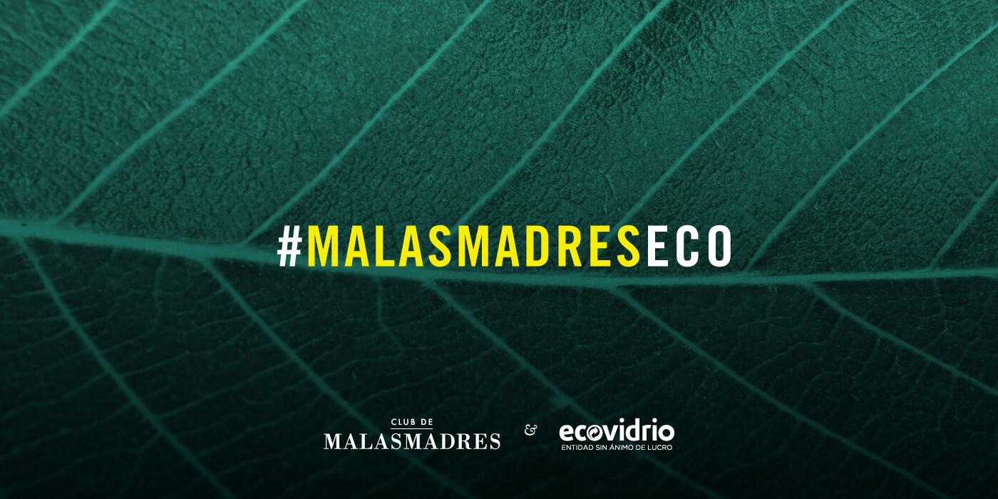 MalasmadresEco con Ecovidrio