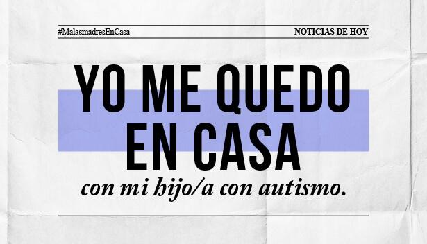 Yo me quedo en casa con mi hij@ con autismo