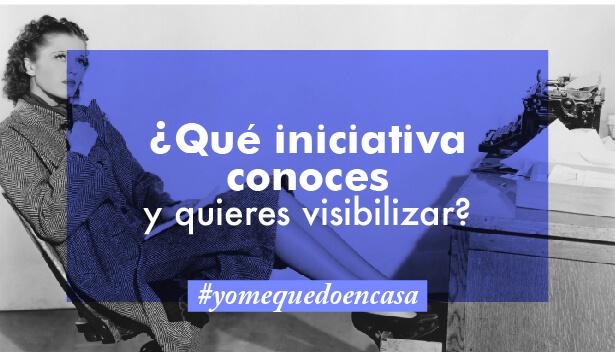 ¿Qué iniciativa conoces y quieres visibilizar?