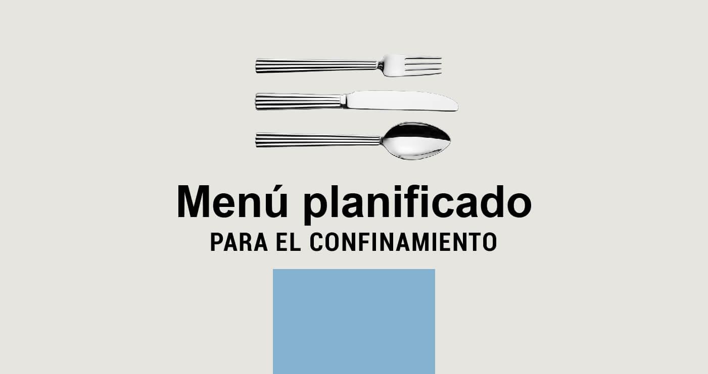 menu planificado para el confinamiento