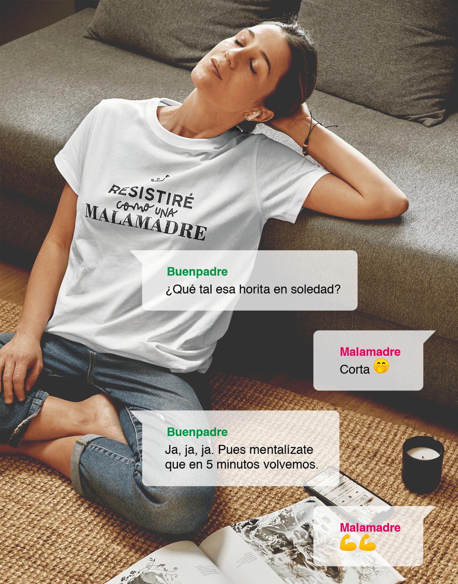Camiseta mujer blanca 'Resistiré como una Malamadre'