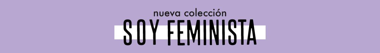Colección 'Soy Feminista' 2020