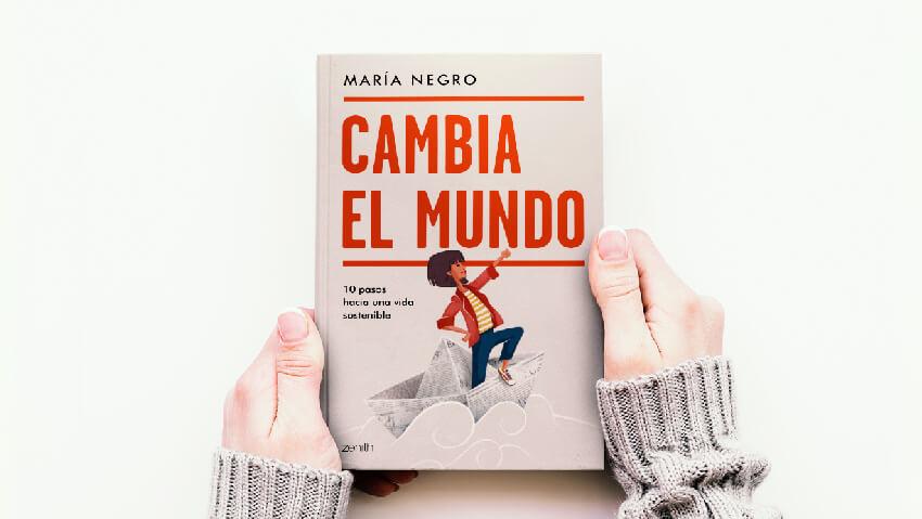"""Libro de María Negro """"Cambia el mundo"""""""