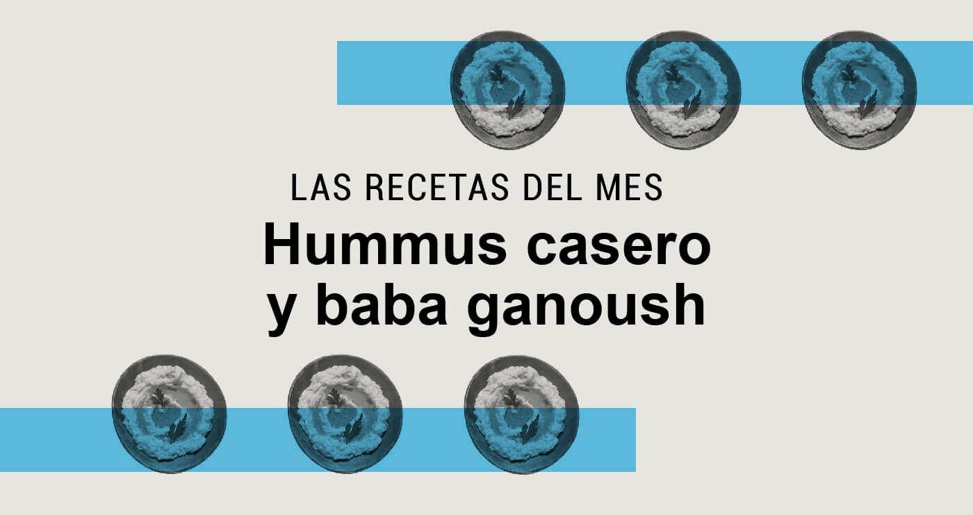 receta hummus casero y baba ganoush