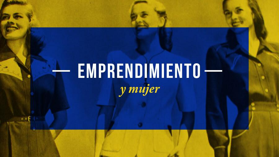 emprendimiento y mujer