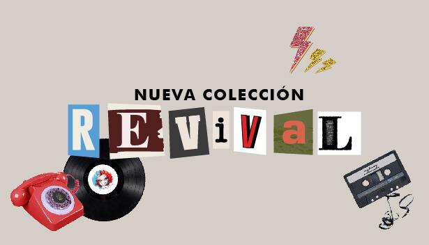 Nace la colección Revival, una vuelta a los orígenes