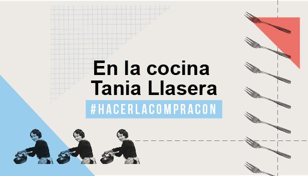 En la cocina con Tania Llasera