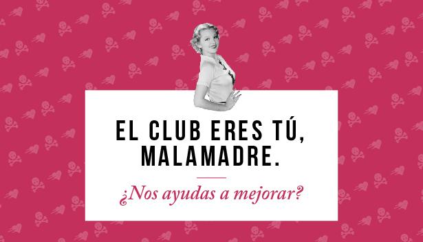 ¿Qué hace el Club de Malasmadres?