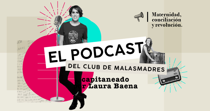 Podcast de Malasmadres