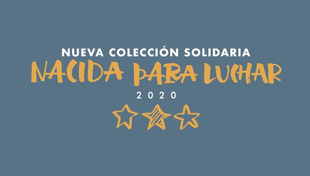 Estrenamos la nueva colección solidaria 'Nacida Para Luchar'