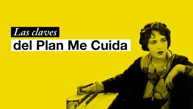 ¿Qué es el Plan Me Cuida?