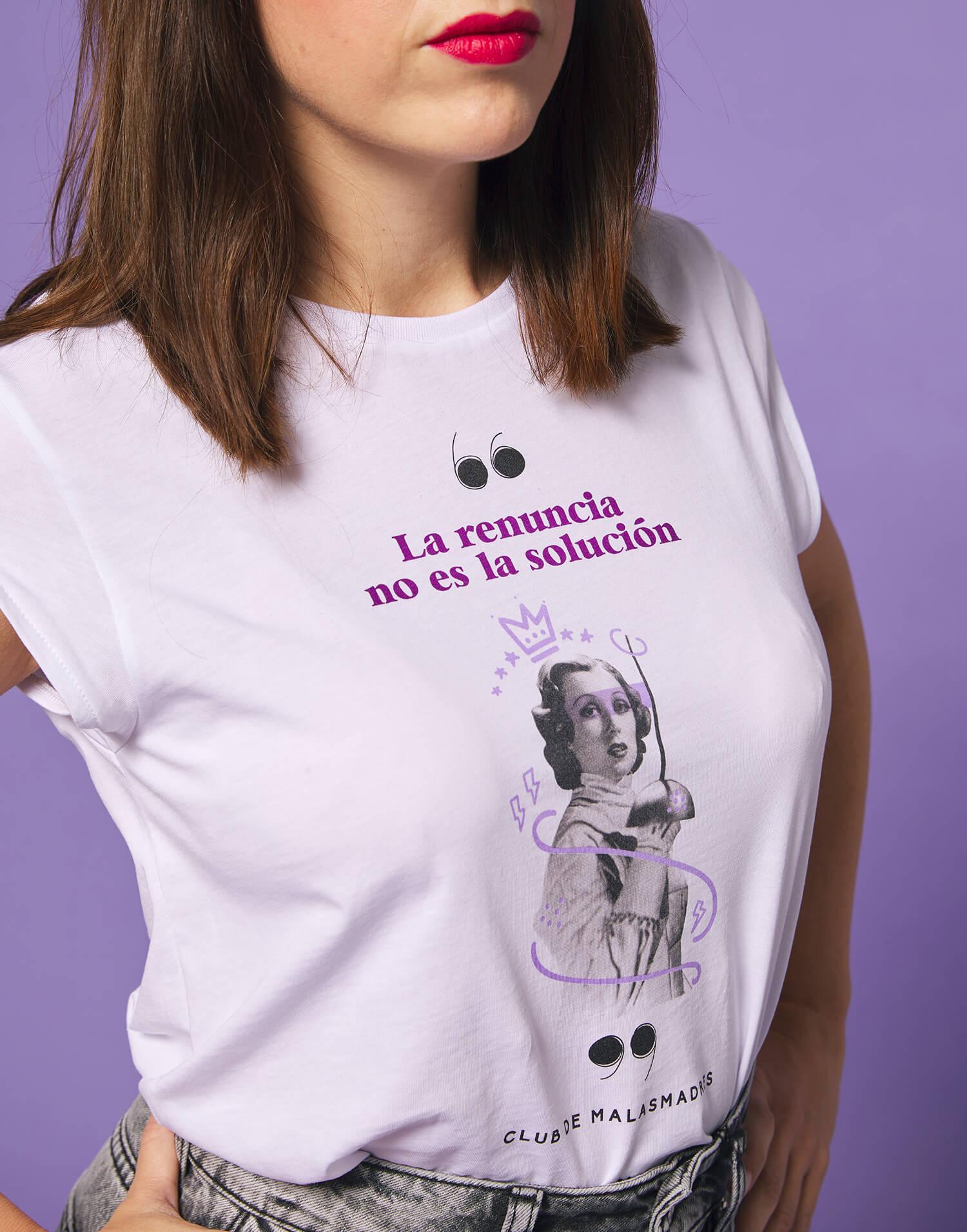 Camiseta 'Renunciar no es la solución'