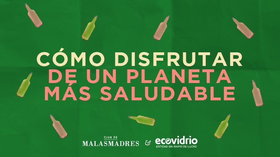 como disfrutar de un planeta mas sostenible