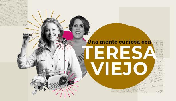 Curiosidad, misión de vida y poder de lo femenino con Teresa Viejo