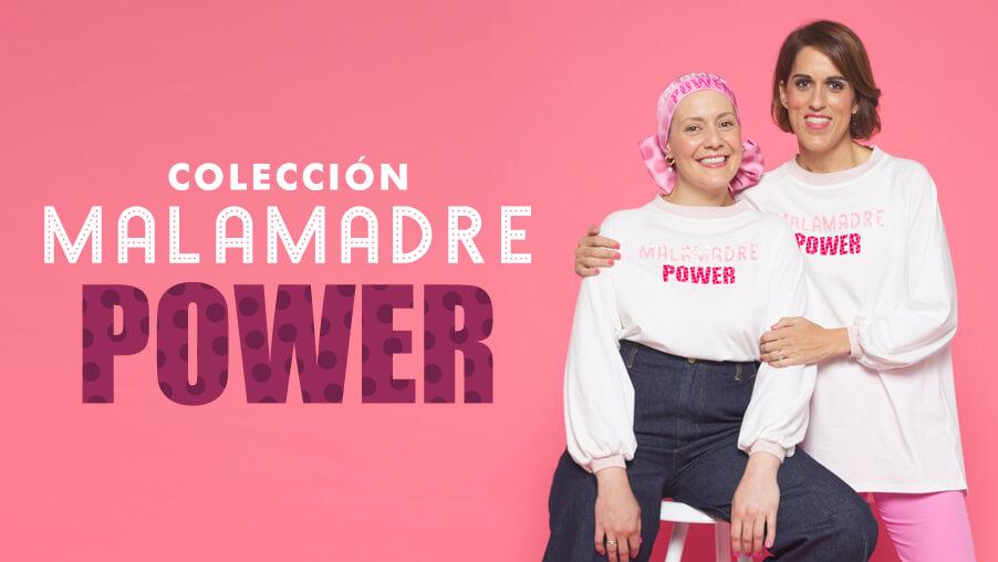 nueva colección Malamadre Power